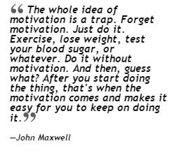 Forget Motivation. Just Start Doing It.