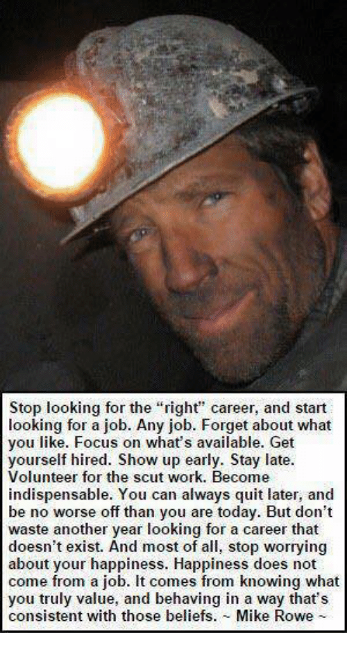Look For A Job Not A Career - Mike Rowe