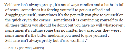 Self Care Isn't Pretty But Is Worth It