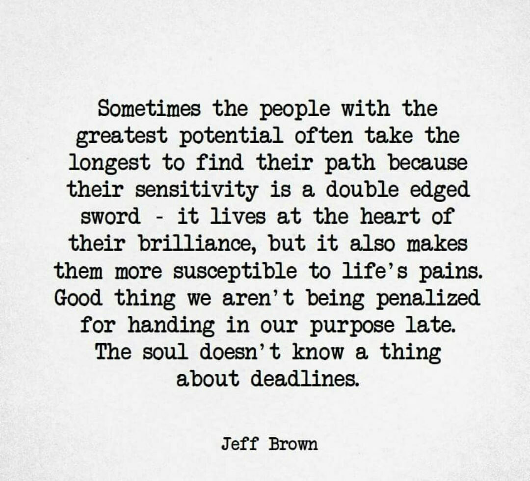 soul doesnt know about deadlines jeff brown
