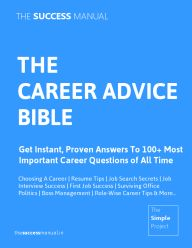 The Career Advice Bible
